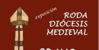 Graus exposición Roda diócesis medieval