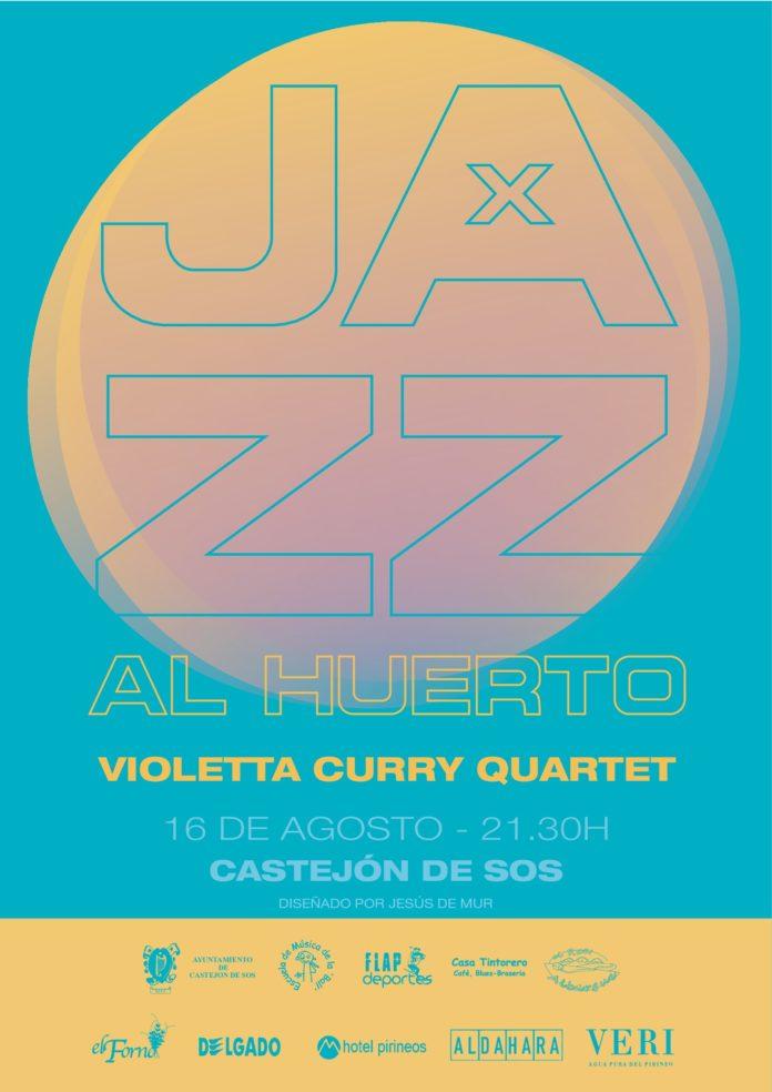 Castejón de SOS - JAZZ AL HUERTO - Día 16 de Agosto a las 21,30 horas